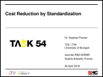 Cost Reduction by Standardization